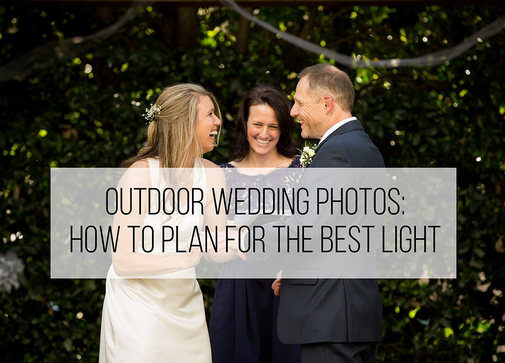 Outdoor Wedding Photos: How To Plan For The Best Light