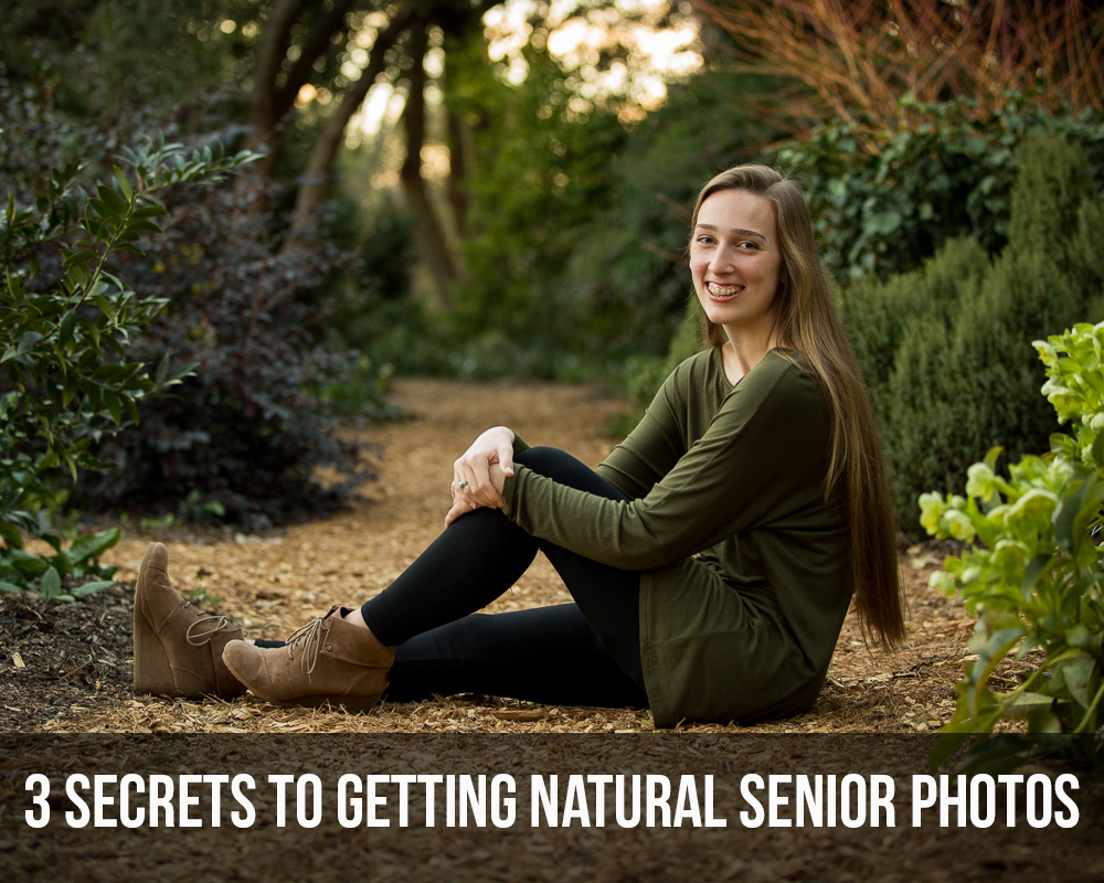 3 Secrets to Getting Natural Senior Photos