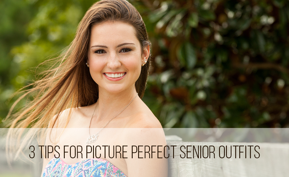 Senior Picture Outfit Tips